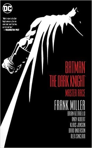 Batman: Dark Knight III: The Master Race