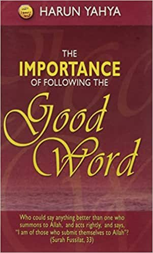 The Importance of Following The Good Word Harun Yahya Religion Book NEW-FREE SHIPPING