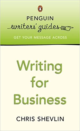 Penguin Writers Guide Writing For Business
