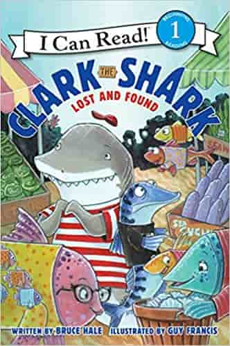 Clark the Shark: Lost and Found (I Can Read Level 1) - Paperback
