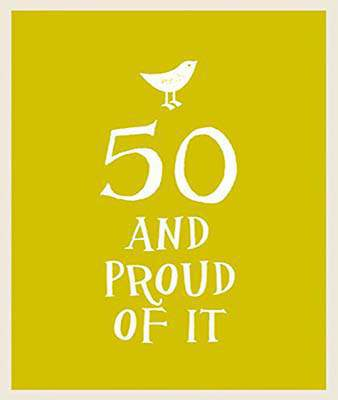 50 and Proud of It (Esme)