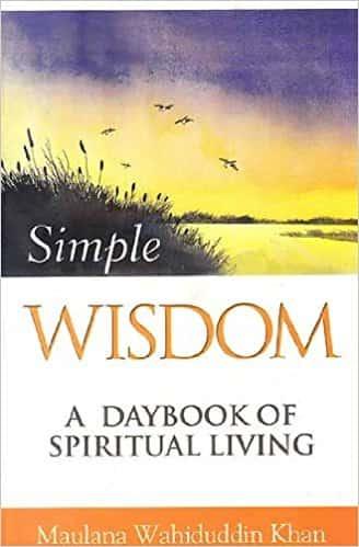 Simple Wisdom (A Daybook of Spiritual Living)