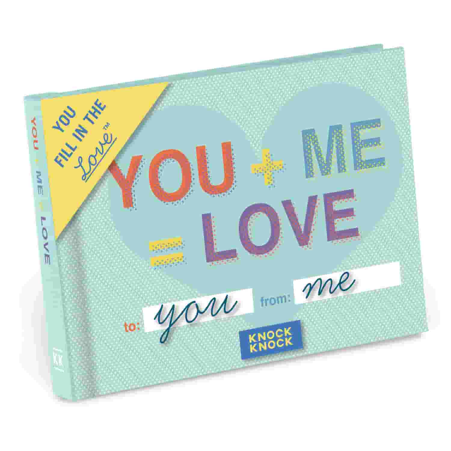 You + Me = Love Fill in the Love