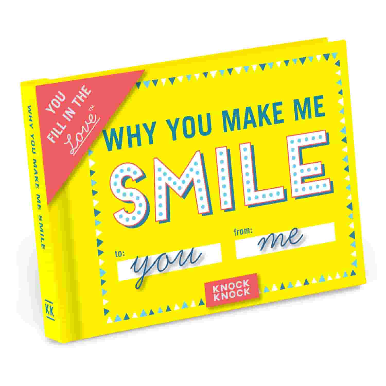 Why You Make Me Smile Fill in the Love