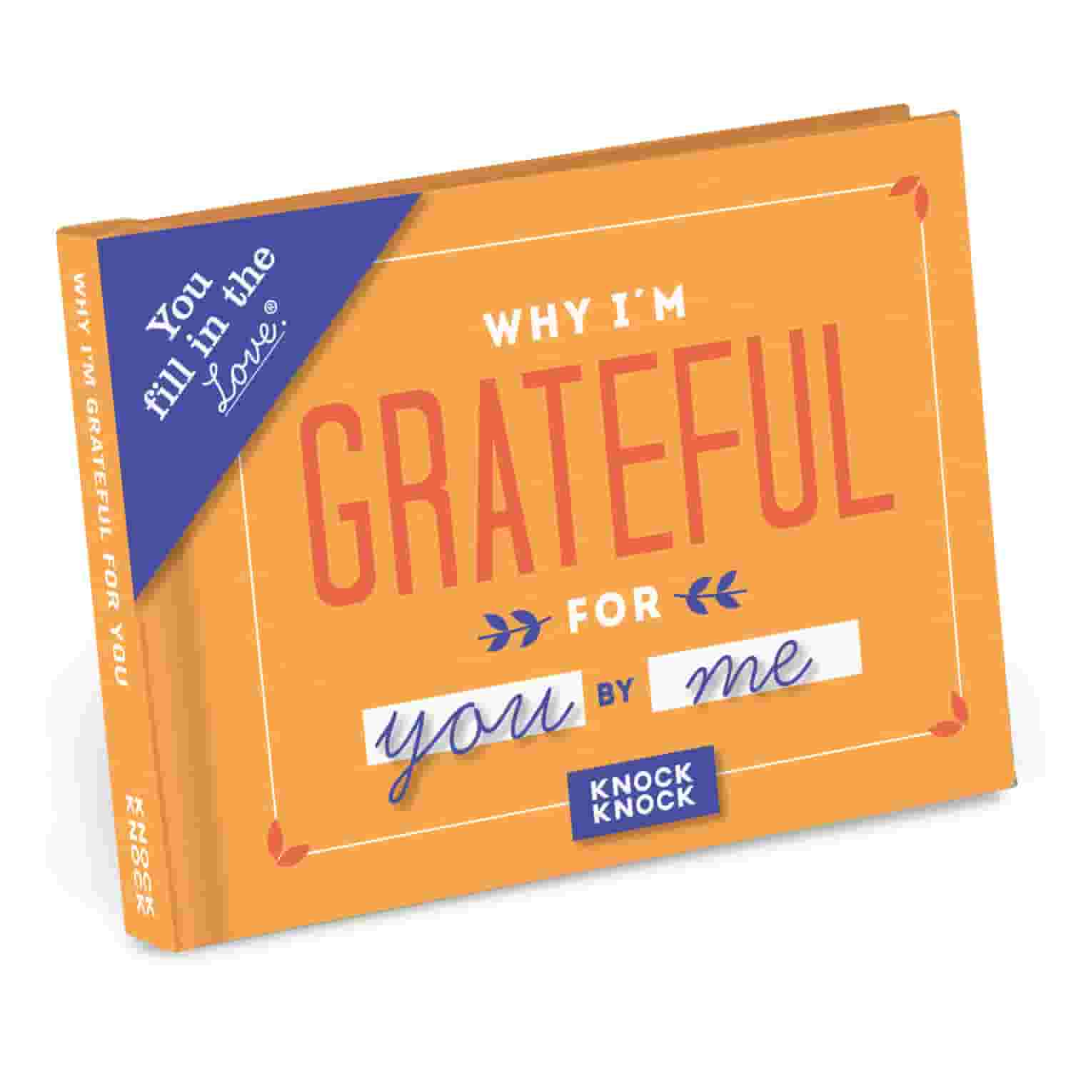 Why I'm Grateful for You Fill in the Love