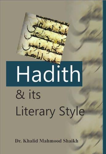 Hadith & Its Literary Style