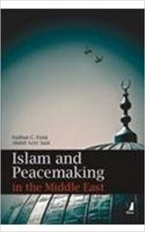 Islam and Peacemaking in the Middle East