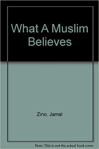 What A Muslim Believes