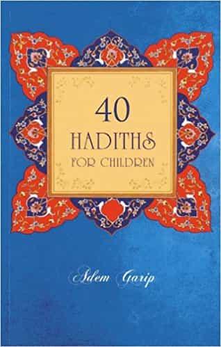 40 Hadiths for Children