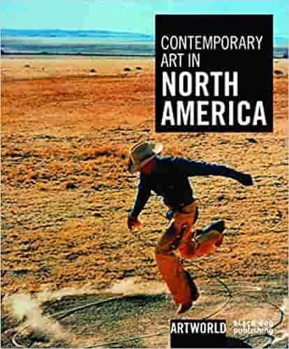 Contemporary Art in North America art world -