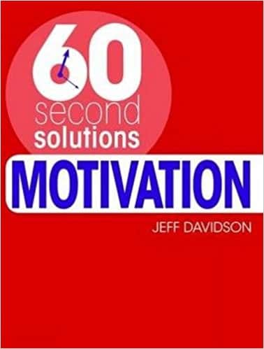Motivation (60 Second Solutions)