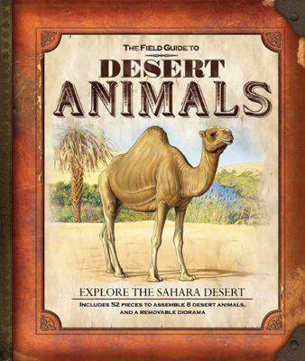 The Field Guide to Desert Animals (Field Guides) - Hardcover