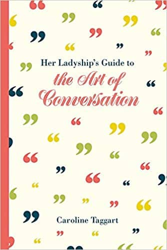 Her Ladyship's Guide to the Art of Conversation (Ladyship's Guides)
