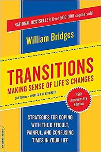 Transitions: Making Sense of Life's Changes, Revised 25th Anniversary