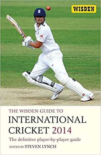The Wisden Guide to International Cricket 2014: The Definitive Player-by-Player Guide