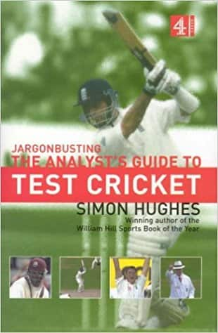 Jargonbusting: An Analyst's Guide to Test Cricket: The Analyst's Guide to Test Cricket