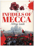 THE INFIDELS OF MECCA