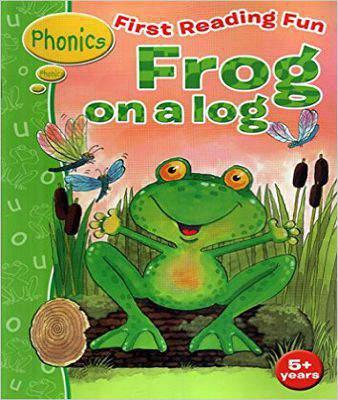 First Reading Fun: Frog on a Log   (PB)