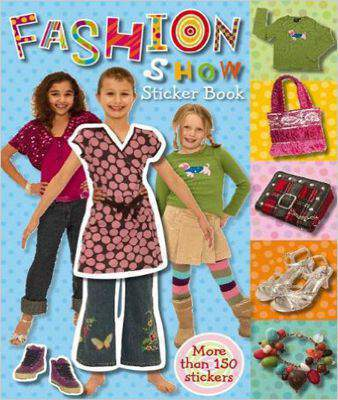 Fashion Show Sticker Book [With Stickers]