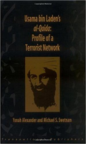 Usama Bin Ladens Al Qaida: Profile of a Terrorist Network