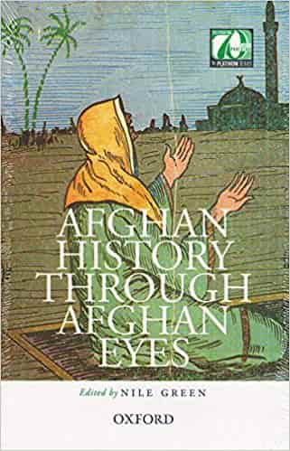 AFGHAN HISTORY THROUGH AFGHAN EYES C