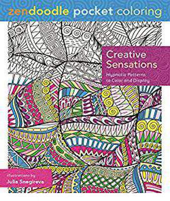 Zendoodle Pocket Coloring: Creative Sensations: Hypnotic Patterns to Color and Display  - Paperback