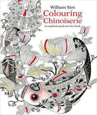 Colouring Chinoiserie: A Sophisticated Activity Book (Colouring Books)  -  Paperback