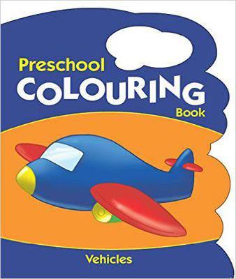 Vehicles (Preschool Colouring Books)