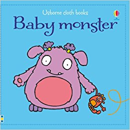 Baby Monster (Cloth Books)