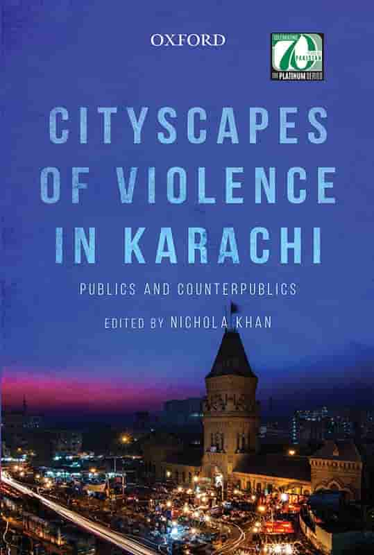 Cityscapes of Violence in Karachi