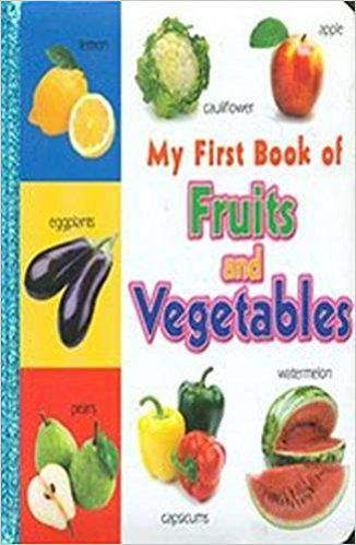 My First Book of Fruits and Vegetables -