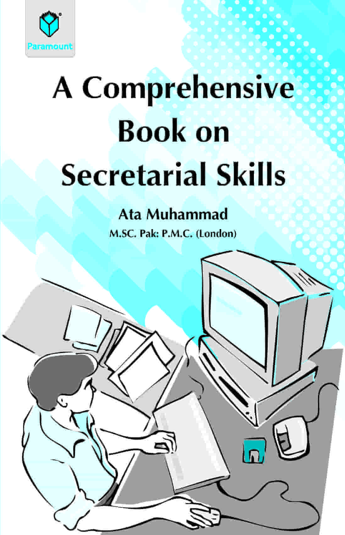 A Comprehensive Book on Secretarial Skills