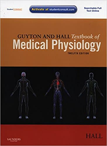 Guyton And Hall Textbook of Medical Physiology 12th Edition