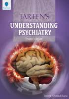 TAREEN'S UNDERSTANDING PSYCHIATRY 3rd Edition