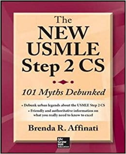 The New USMLE Step 2 CS: 101 Myths Debunked (Int'l Ed)
