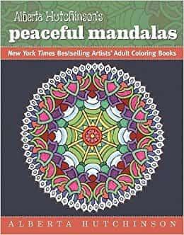 Alberta Hutchinson's Peaceful Mandalas: New York Times Bestselling Artists' Adult Coloring Books