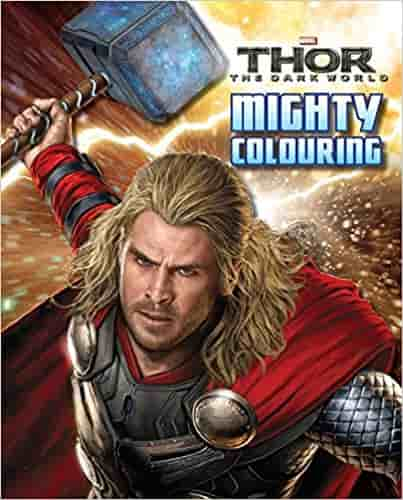 Marvel Thor 2: The Dark World Mighty Colouring (Dark World Colouring Book)