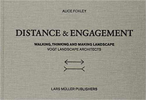 Distance and Engagement: Walking, Thinking and Making Landscape