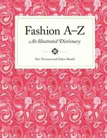 Fashion A to Z An Illustrated Dictionary Mini