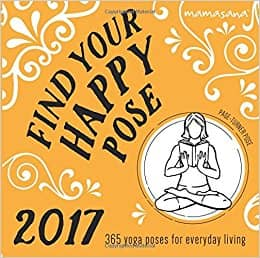 2017 Find Your Happy Pose Boxed Calendar: 365 Poses for Everyday Living