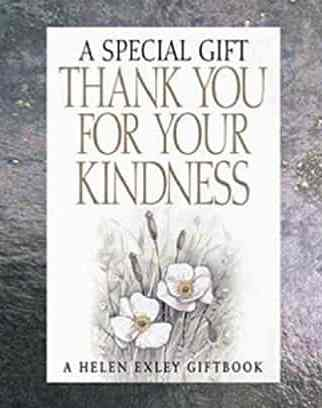 Thank You For Your Kindness  A Special Gift Special Gifts