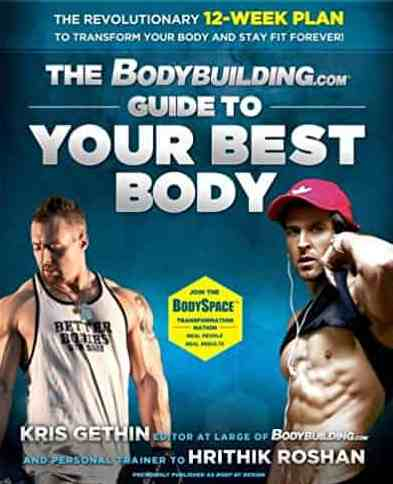 The Bodybuildingcom Guide to Your Best Body