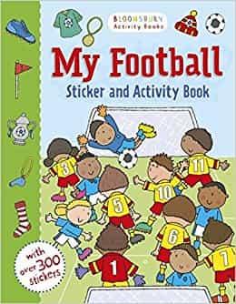 My Football Activity and StickerBook (Bloomsbury Activity)
