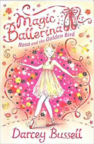 Rosa and the Golden Bird Magic Ballerina Book 8