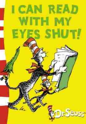 I can Read with my Eyes Shut Green Back Book Dr Seuss