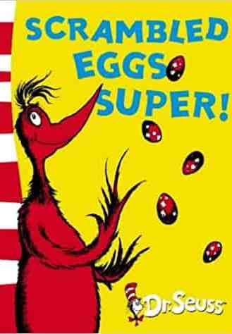 Scrambled Eggs Super Dr Seuss Yellow Back Book
