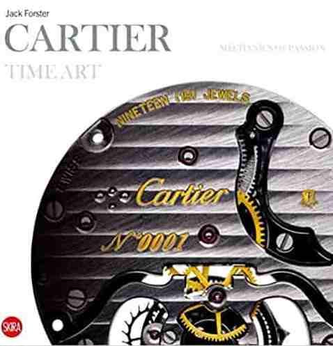 Cartier Time Art: Mechanics Of Passion