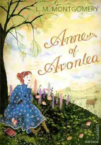 Anne of Avonlea Vintage Childrens Classics