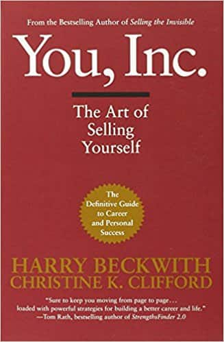 You, Inc: The Art of Selling Yourself (Warner Business)