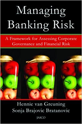 Managing Banking Risk: A Framework for Assessing Corporate Governance and Financial Risk